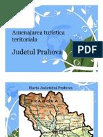 Amenajarea Turistica Teritoriala a Judetului Prahova
