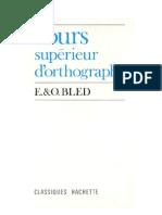 Langue Française BLED 1 Cours Supérieur d'Ortographe (officiel)
