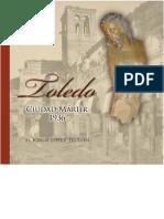 Toledo, ciudad martir, 1936