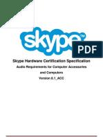 Skype Cert Desktop API Spec Audio Draft
