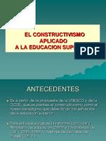El Constructivismo Aplicado a La Educacion Superio