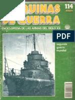 Maquinas de Guerra 114 - Buques Escolta de La Segunda Guerra Mundial