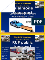 Dual Mode Transport