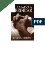 Boyce Mouton-Llamado a Predicar