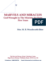 Marvels and Miracles God Wrought in the Ministry