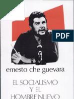 Ernesto Guevara - El Socialismo y El Hombre Nuevo