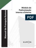 Manual de Franquia Kumon - Módulo de Padronização Interna e Externa