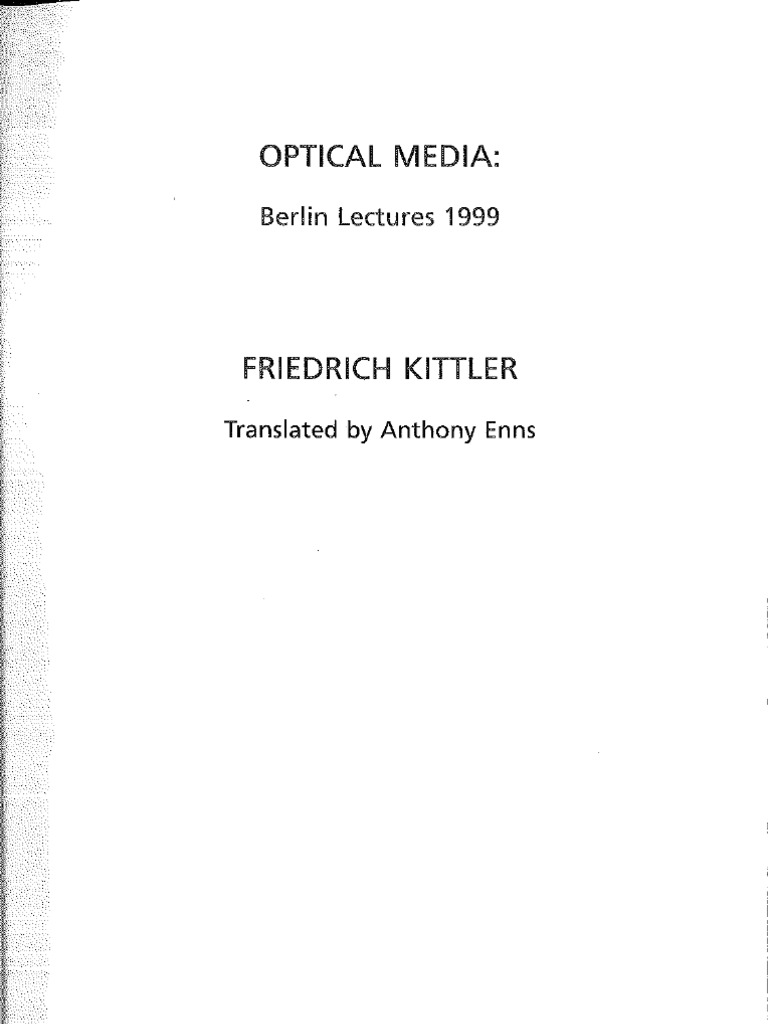 Kittler friedrich optical media pdf martin heidegger mass media fandeluxe Gallery