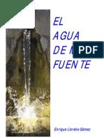 El agua de mi fuente, Enrique Llorens Gómez