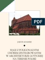 Hale z poligonalnym chórem zintegrowanym w architekturze gotyckiej na terenie Polski - ebook