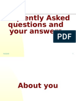 Frequently Asked questions and your answers