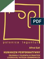 Humanizm performatywny - polemika z filozofią w praktyce literackiej Witolda Gombrowicza - ebook