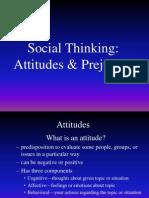Attitudes & Prejudice