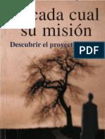 Jean Monbourquette-A Cada Cual Su Misión Descubrir el Proyecto de Vida.pdf