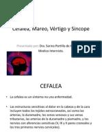 Cefalea, Mareo, Vertigo y Sincope 2011