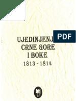 Ujedinjenje Crne Gore i Boke 1813.–1814. – zbirka dokumenata (1. knjiga)