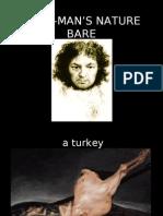 Goya-Man's Nature Bare