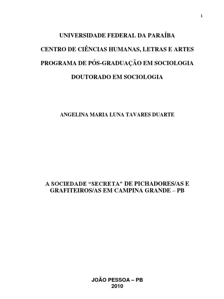 504200f5f8d5c Angelina Maria Duarte - A Sociedade Secreta de Pichadores e Grafiteiros Em  Campina Grande PB