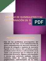 Proceso de Quimbaleteo y Su Contaminacion