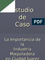La Importancia de la Industria Maquiladora en Juarez