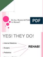 Rehab Elective Presentation