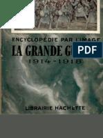 LA GRANDE GUERRE 1914-1918-ENCYCLOPÉDIE PAR L'IMAGE