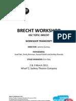 Brecht Workshop Transcript Stc Ed 2011