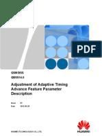 Adjustment of Adaptive Timing Advance(GBSS14.0_01)