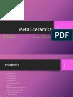 Metal Ceramics