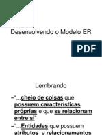 08 Desenvolvendo o Modelo ER