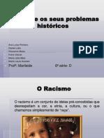 Racismo Africa e Os Seus Problemas Historicos