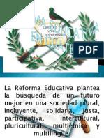 Reforma Educativa en Guatemala