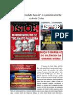 """O Caso """"Propinoduto Tucano"""" e o Posicionamento da Rede Globo"""