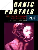 Knight-Jadczyk, Laura - Organic Portals. The Occult Reason for Psychopathy?