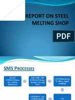A Report on Steel Melting Shop