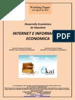Desarrollo Económico de Gipuzkoa  INTERNET E INFORMACION ECONOMICA (Es) Economic Development in Gipuzkoa. INTERNET AND ECONOMIC INFORMATION (Es) Gipuzkoaren Ekonomi Garapena. INTERNET ETA INFORMAZIO EKONOMIKOA (Es)