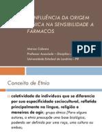 A INFLUÊNCIA DA ORIGEM etnica nos farmacos