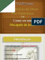 Como Ser Discipulo de Cristo - Final