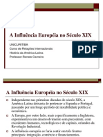 7A Influencia Europeia No Seculo XIX