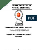 UNIVERSIDAD MEXICANA DE EDUCACIÓN A DISTANCIA DERECHO INTERMACIONAL PUBLICO