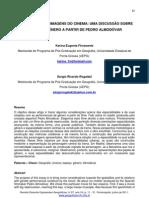 FIORAVANTE, K. E & ROGALSKI, S.R. Da geografia às imagens do cinema - uma discussão sobre espaço e gênero a partir de Pedro Almodóvar