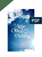 O Anjo Dos Olhos de Violeta - Karla Pedroza