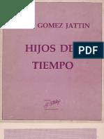 Raul Gomez Jattin Hijos Del Tiempo 1988