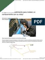 Diagrama y Procedimiento Para Instalar Un Cortacorriente Con Su Relay!