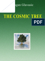 The Cosmic Tree - 1st Ed - By Dragan Glavasic