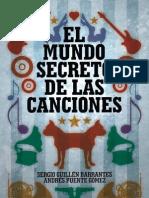 El Mundo Secreto de Las Canciones the Secret World of Songs Spanish Edition