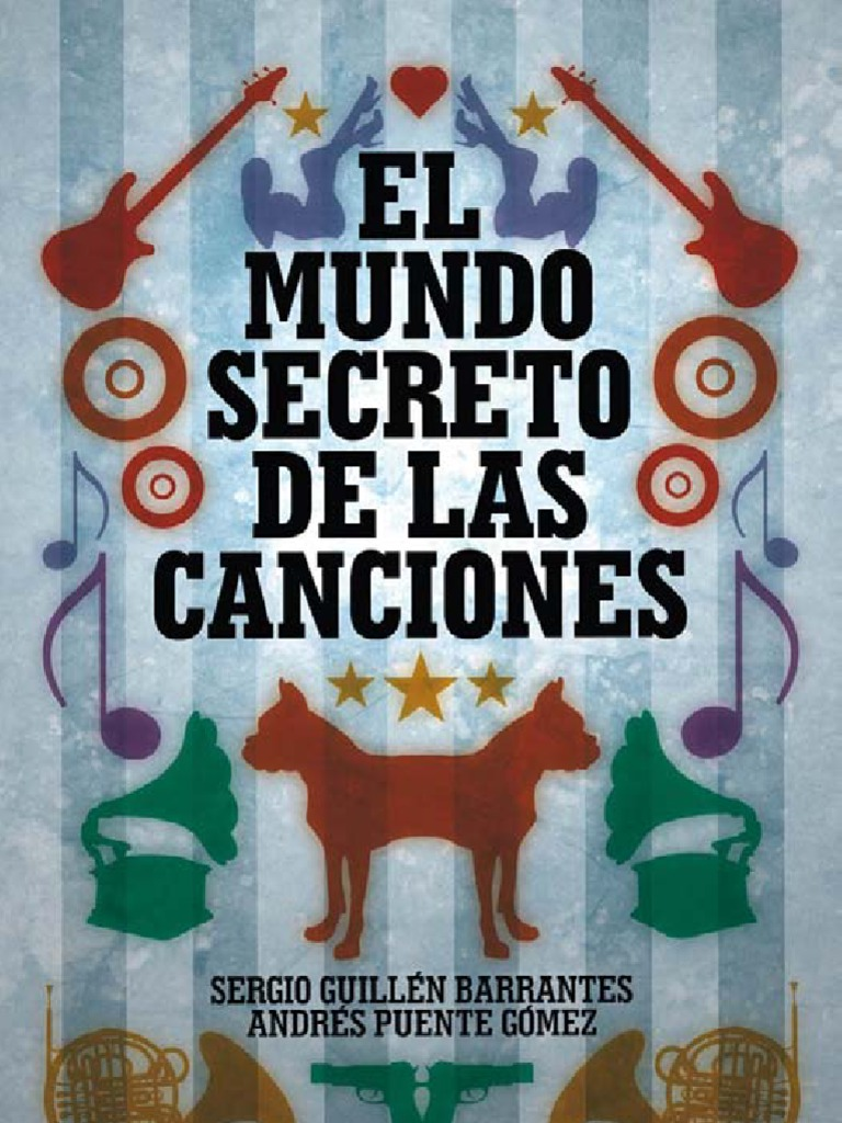 El Mundo Secreto de Las Canciones the Secret World of Songs Spanish Edition f5211aefbd7