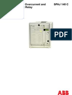 OVERCURRENT ABB MAKE SPAJ 140 MANUAL.pdf | Relay | Power Supply on