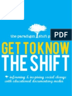 Get to Know The Shift