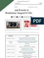 International Events Bratislava August 5-11th
